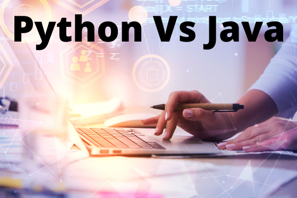 Python VS Java Which is Better?