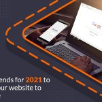 9-SEO-trends-for-2021-to-take-your-website-to-Google