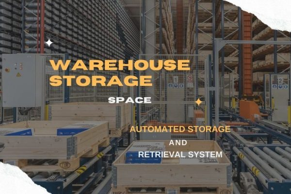 Warehouse Storage Space Optimization Using Automated Storage and Retrieval System (AS/RS)