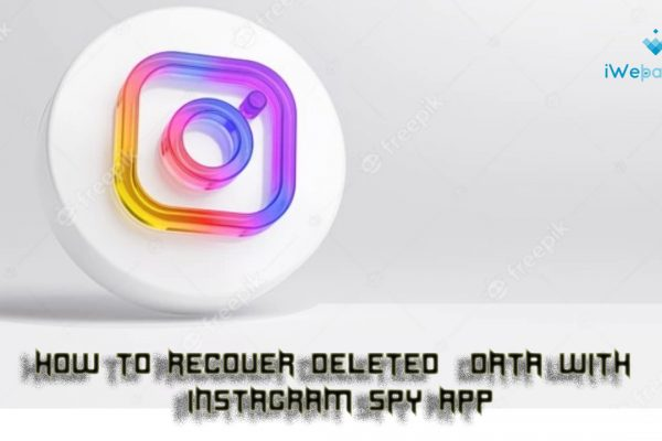How To Recover Deleted  Data With Instagram Spy App